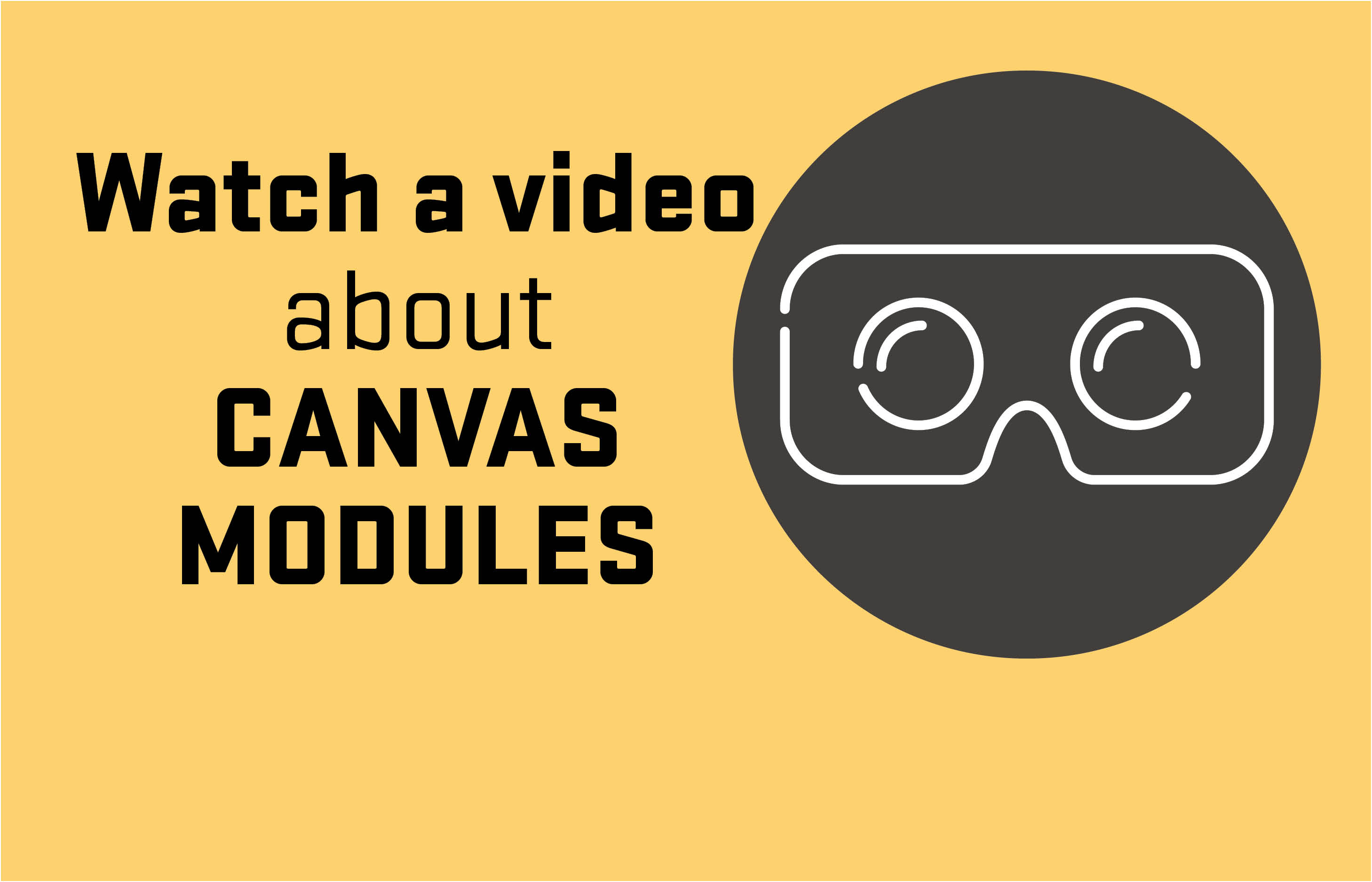 Watch a video about Canvas Modules
