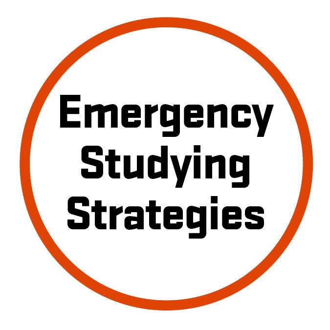 Emergency Studying