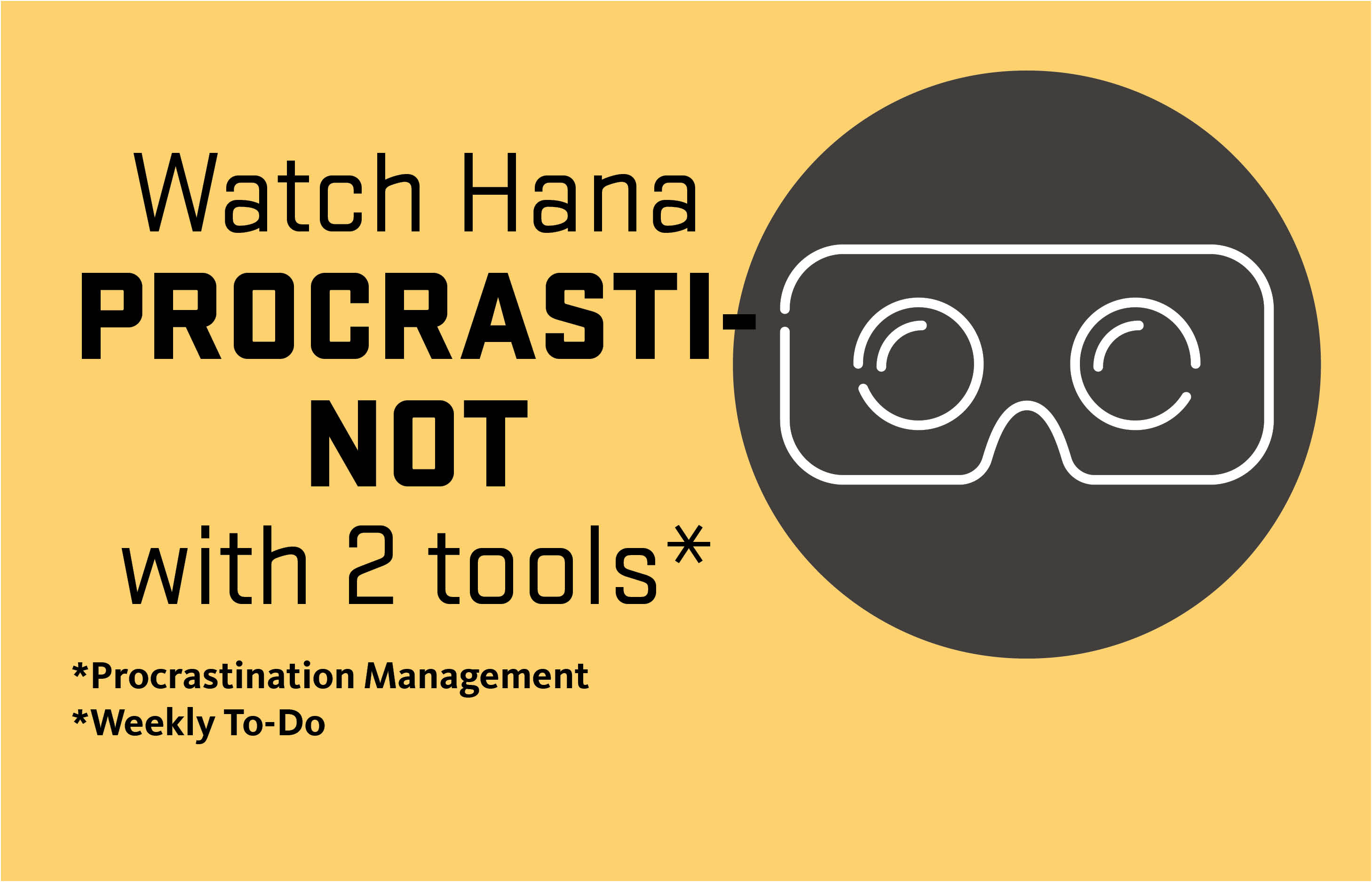 Watch Hana procrasti-not with two tools