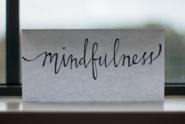 Photo of written word mindfulness by Lesly Juarez on Unsplash