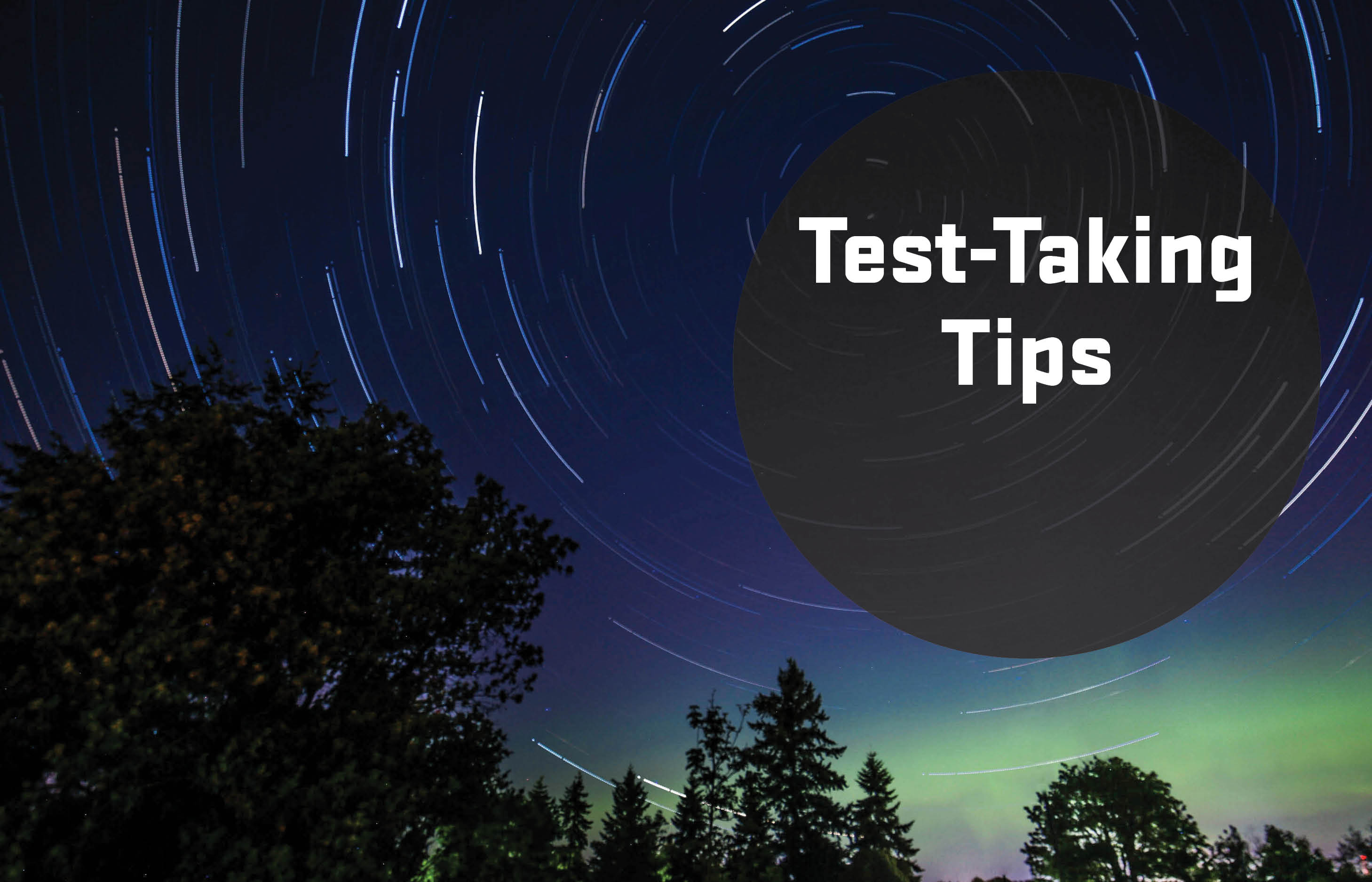 Test-taking (and test-prep): Tips