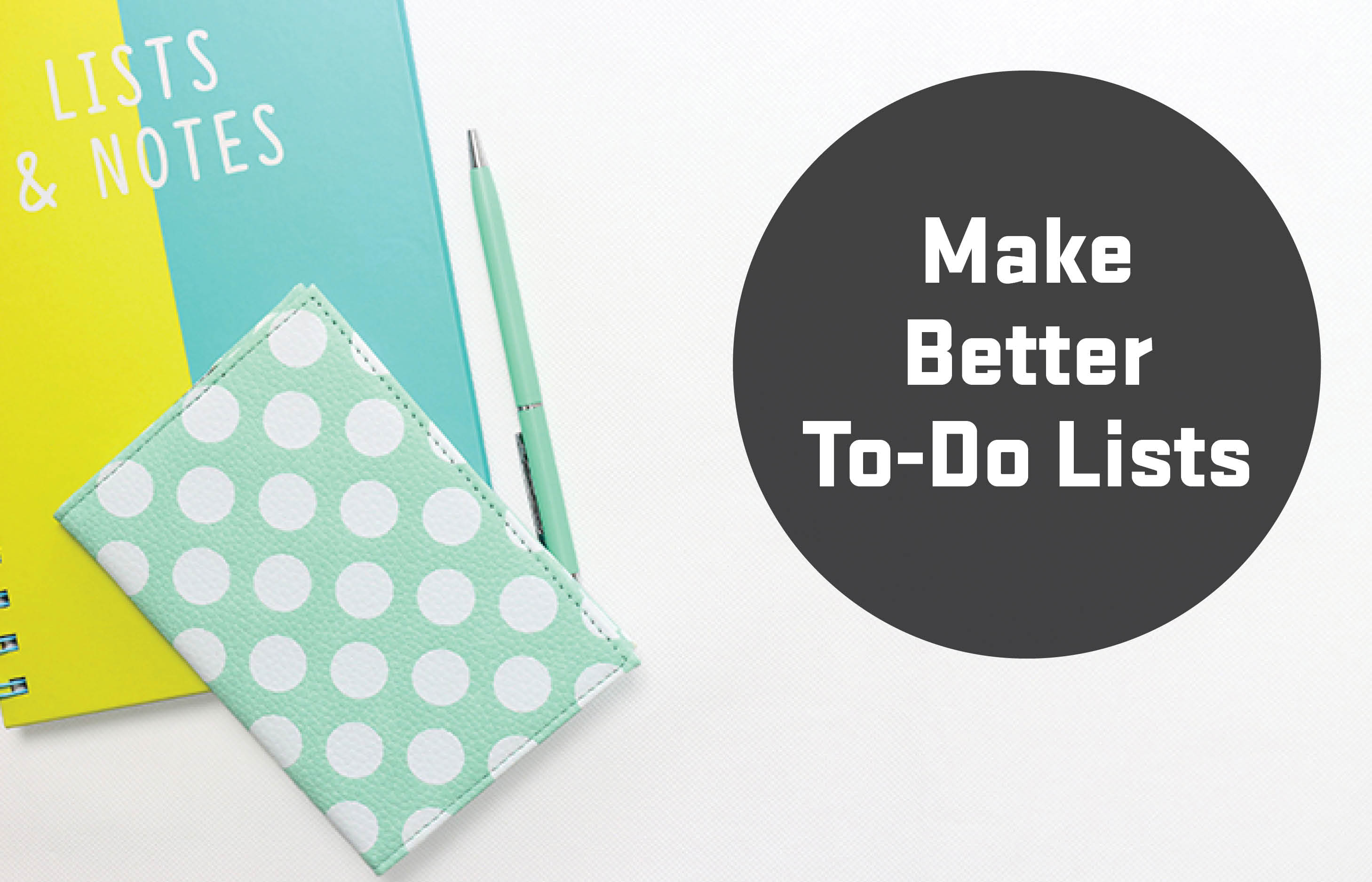 Make better to-do lists