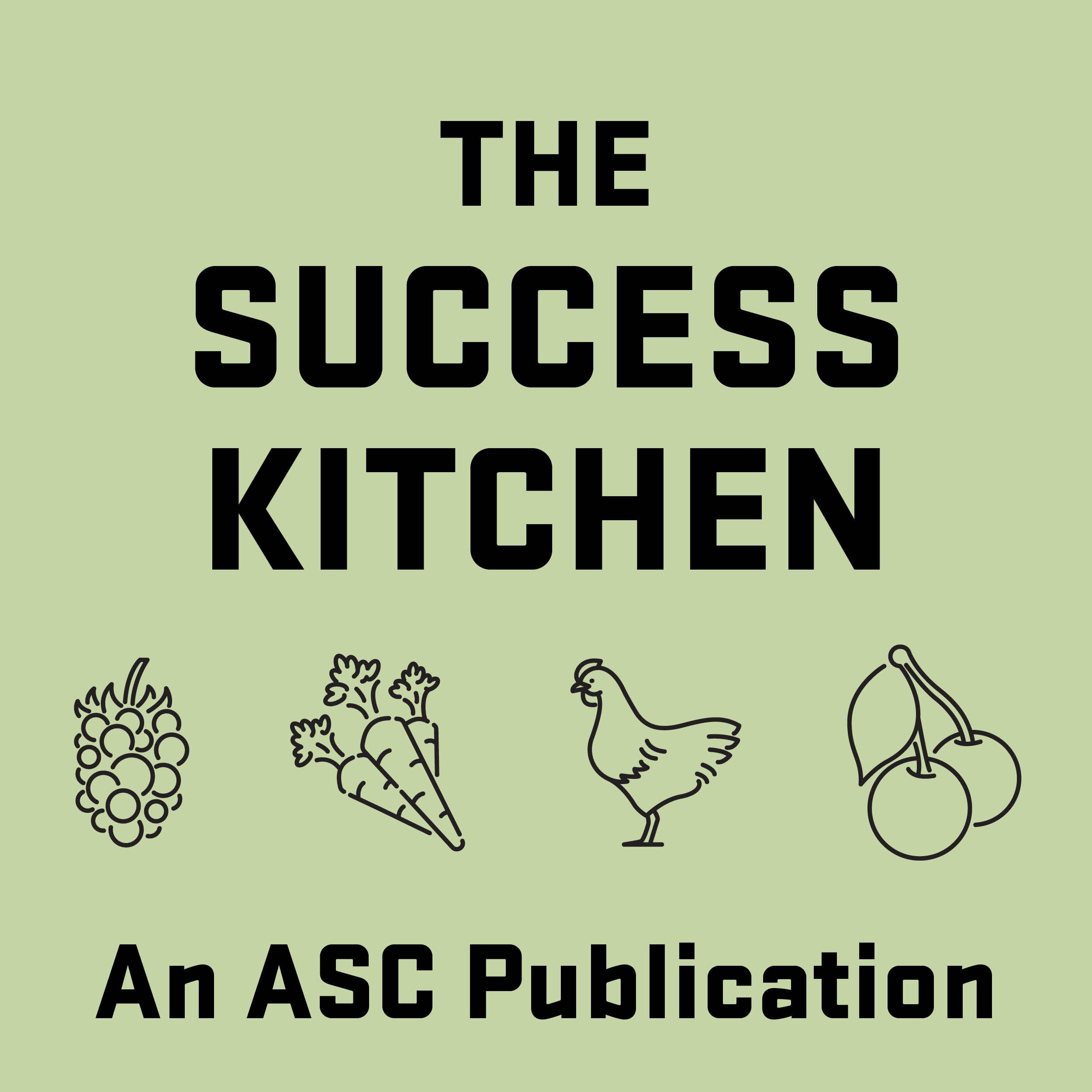 TSK, The Success Kitchen, An ASC Publication